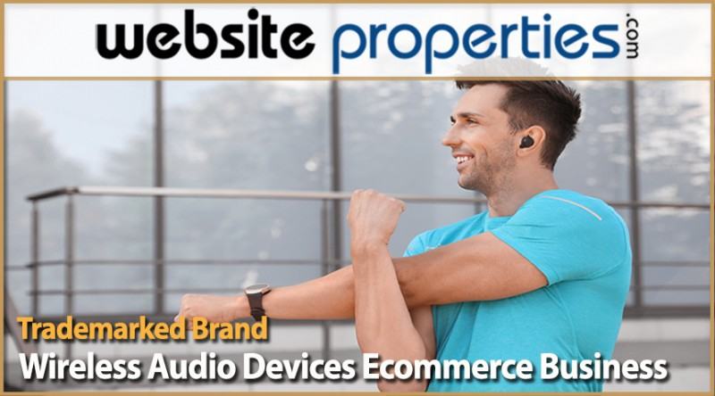Trademarked Brand Wireless Audio Devices Ecommerce Business
