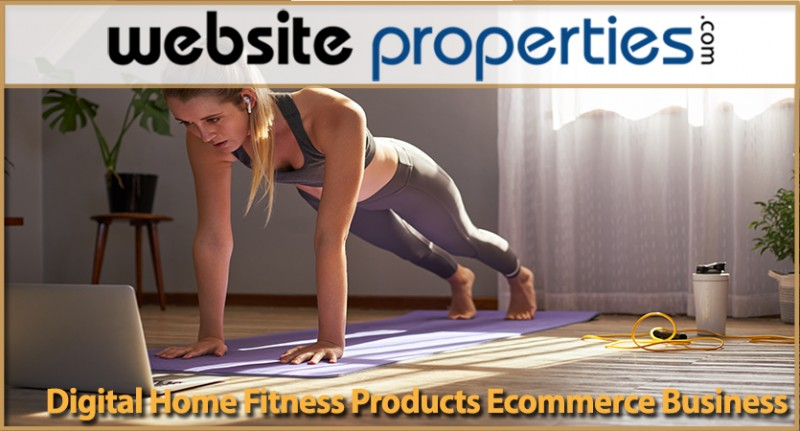 Digital Home Fitness Products Ecommerce Business