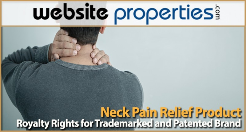 Royalty Rights For Trademarked And Patented Brand Neck Pain Relief Product