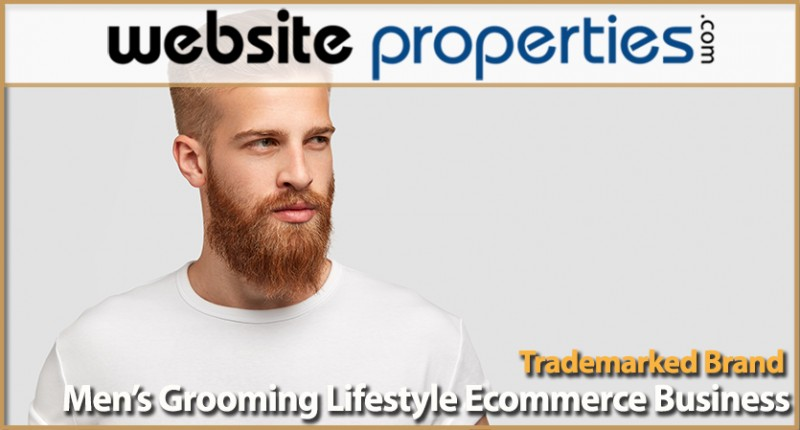 Trademarked Mens Grooming Lifestyle Brand Ecommerce Business