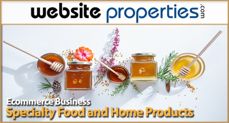 Specialty Food And Home Products Ecommerce Business
