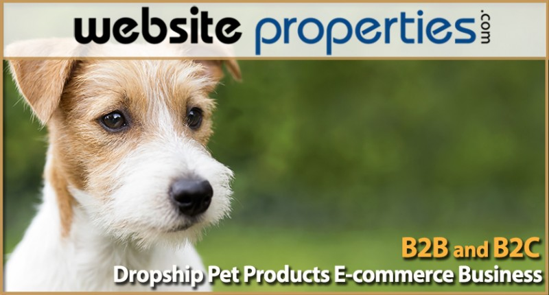 B2b And B2c Dropship Pet Products E-commerce Business