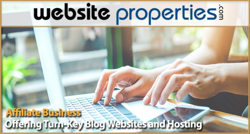 Affiliate Business Offering Turn-key Blog Websites And Hosting