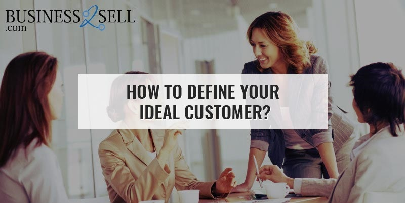 How to define Your Ideal Customer?