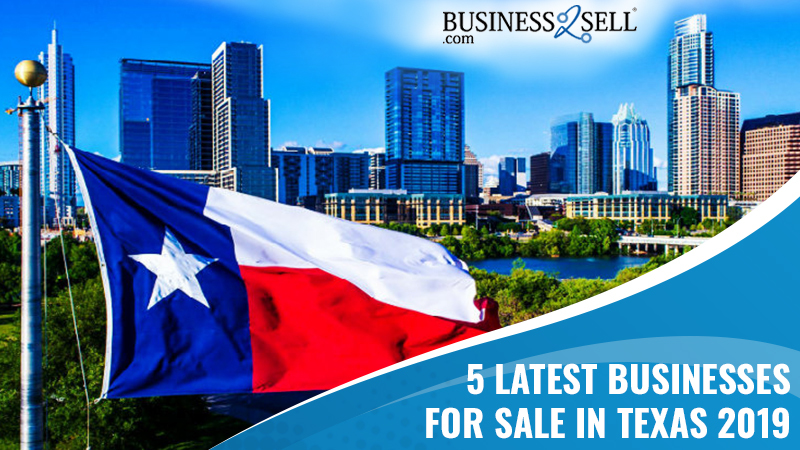 5 Latest Businesses For Sale in Texas 2019